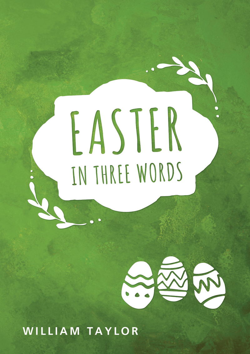 Easter in Three Words (Tract)