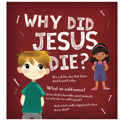 Why Did Jesus Die? (Tract)