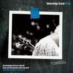 Worship God Live (CD)